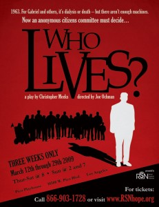 Who Lives? The Play